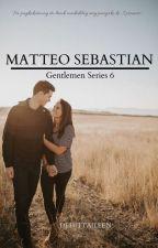 GENTLEMAN series 6: Matteo Sebastian  by Dehittaileen