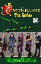 Disney Descendants The Series: Surprises And More by trayvonhaslam