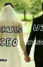 Married With CEO Handsome by vanezasuju