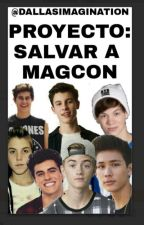 Proyecto:Salvar a Magcon by DallasImagination