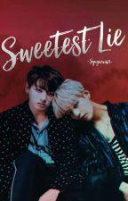 Sweetest Lie  by Syugarain19