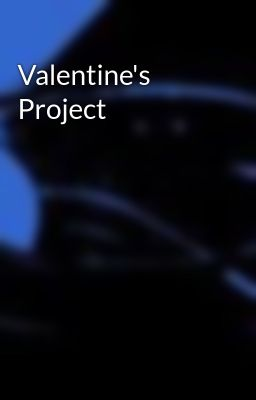 Valentine's Project