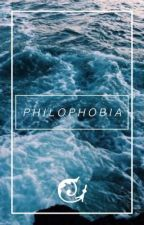 Philophobia~Book 3 of the Let Go series by WrittenWander