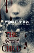 THE SPECIAL CHILD by ad_sesa