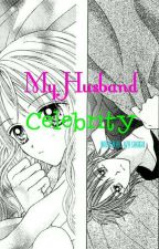 My Husband Celebrity by IndahMuth