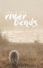 Where The River Bends by ChronaLilly