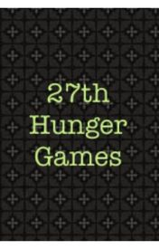 The 27th Annual Hunger Games {Completed} by book_lover33620