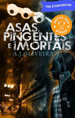 Asas, Pingentes e Imortais 🏆 Vencedor Wattys2018🏆 by AJOliveira3