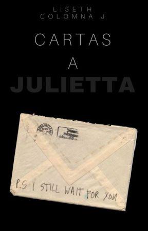 Cartas a Julietta by liscojim