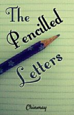 The Pencilled Letters by cchinu