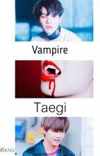 Vampire || Taegi  by Nell0045