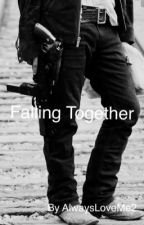 Falling Together  by AlwaysLoveMe2