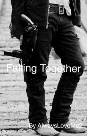Falling Together  by AlwaysLoveMe2