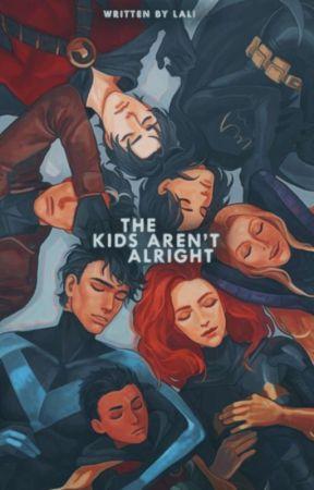 THE KIDS AREN'T ALRIGHT ° batkids by bIeachers