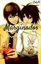 Marginados (Death Note Yaoi) by Coly70