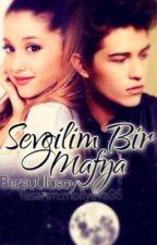 SEVGİLİM BİR MAFYA! by BersuUlusoy