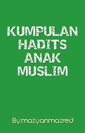 Kumpulan Hadits Anak Muslim Hadits Tentang Musibah Wattpad