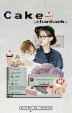 Cake🍰 ❀chanbaek by -mochies