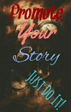 Promote Your Story by PromoteYourStory1