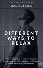 Different Ways To Relax   Slow Updates by BlueGirl31