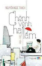 Chênh vênh hai lăm - Nguyễn Ngọc Thạch by imthuyy