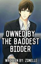 Owned By The Baddest Bidder by ZdnElle