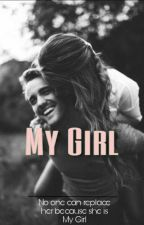 My Girl ?  ( EDIT ) by rainbowriri_