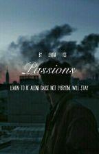 Passions by Eirini_ics
