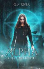 Alpha : Le chant des Sirènes by xxgwendolynnxx