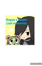 Rogue x reader. Lost memories (pause and under edit) by amber_rose314
