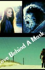 Love Behind A Mask by AshleyNapoles14