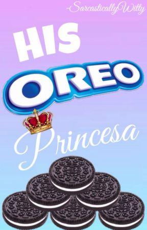His Oreo Princesa by SarcasticallyWitty