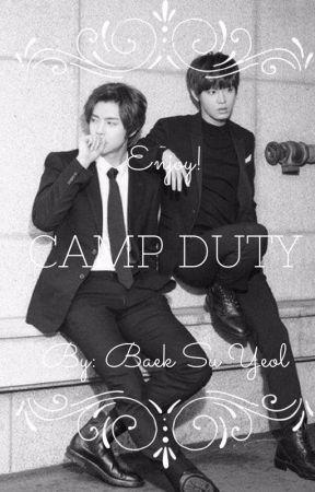 ☠ CAMP DUTY ☠ by BaekSuYeol