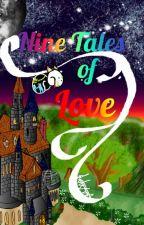 Nine Tails of Love (InkxError) by Kogenta
