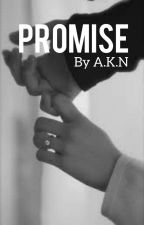 Promise by AnnisaKhairani22