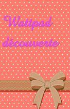 wattpad découverte by Lili972mickey