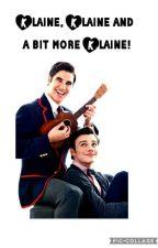 Klaine Klaine and a bit more Klaine! (Klaine one shot fanfiction!) by Definition_of_geek