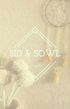 Sid & Sowl - TOME 2  by S_Valcy