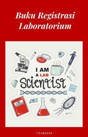 Buku Registrasi Laboratorium Hiv Wattpad