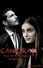 CANHIRAŞ by deneyselbrc