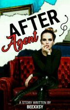 After Agent [Sequel: The Broke Agent]  by beexxsy