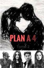 Plan à 4 (Tome 2) by univer_imaginaire