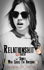 (NEW) Relationshit ✌(TAGLISH)/ONGOING!! by Serenity_words