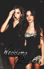 Wedding Crasher || OneShot camren by Deniijauregui