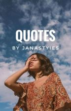 Quotes by JanaStyIes