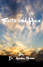 Faith and Hope by AnudeepManne
