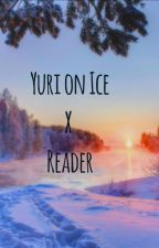 Yuri On Ice x Reader :) by coloredpictures
