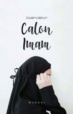 Assalamualaikum Calon Imam ✔ by madani_