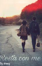 Resta con me by xfrancybarone