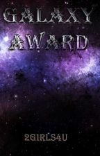 Galaxy Award 2017*Anmeldezeit vorüber* by 2girls4u